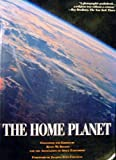 img - for The Home Planet (Outer Space Photography ) book / textbook / text book