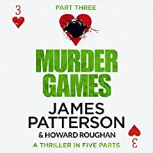 Murder Games - Part 3 Audiobook by James Patterson Narrated by Edoardo Ballerini