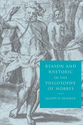 Reason and Rhetoric in the Philosophy of Hobbes