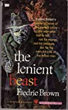 The Lenient Beast (0881844446) by Brown, Fredric