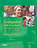 The Computer Lab Teacher's Survival Guide: K-6 Units for the Whole Year, Second Edition