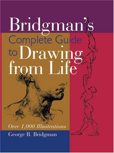 Bridgman's Complete Guide to Drawing From Life: Over...