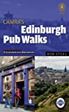 Edinburgh Pub Walks (Camra Walking Guides)