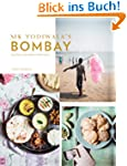 Mr Todiwala's Bombay: Recipes and Mem...