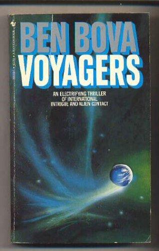 Voyagers, Ben Bova