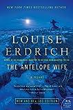 The Antelope Wife: A Novel