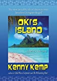 img - for Oki's Island: A Hero's Journey by Kenny Kemp (2006-08-10) book / textbook / text book