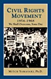 Civil Rights Movement 1954-1968 (2nd Ed) (Perspectives on History)