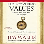 Rediscovering Values: On Wall Street, Main Street, and Your Street | [Jim Wallis]
