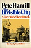 The Invisible City: A New York Sketchbook