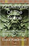 72 Demons Of The Name: Calling Upon T...