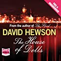 The House of Dolls (       UNABRIDGED) by David Hewson Narrated by Saul Reichlin