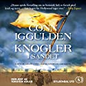 Knogler i sandet [Bones in the Sand] Audiobook by Conn Iggulden, Mich Vraa (translator) Narrated by Torsten Adler