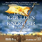Knogler i sandet [Bones in the Sand] | Conn Iggulden,Mich Vraa (translator)
