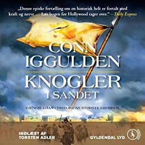 Knogler i sandet [Bones in the Sand] | [Conn Iggulden, Mich Vraa (translator)]
