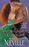 The Amorous Education of Celia Seaton (The Burgundy Club series Book 3)