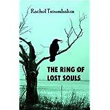 The Ring of Lost Souls ~ Rachel Tsoumbakos