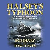 Halsey's Typhoon | [Bob Drury, Tom Clavin]