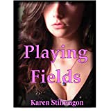 Playing Fields (Cassidy Fields Series)di Karen Stillwagon