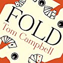 Fold Audiobook by Tom Campbell Narrated by Robin Sachs