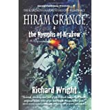Hiram Grange and the Nymphs of Krakow: The Scandalous Misadventures of Hiram Grange (Book #5): 1by Richard Wright