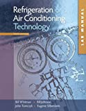 Lab Manual for Whitman/Johnson/Tomczyk/Silbersteins Refrigeration and Air Conditioning Technology, 6th