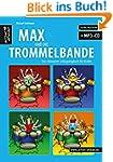 Max und die Trommelbande: Das ultimat...