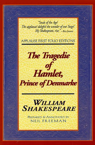 The Tragedie of Hamlet, Prince of Denmarke: Applause First Folio Editions