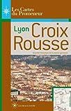 Croix Rousse