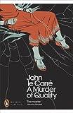 A Murder of Quality (Penguin Modern Classics)