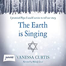 The Earth Is Singing (       UNABRIDGED) by Vanessa Curtis Narrated by Melody Grove