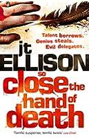 So Close the Hand of Death (A Taylor Jackson novel, Book 6)