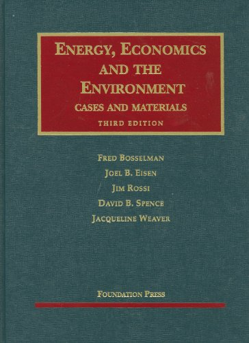 Energy, Economics and the Environment, 3d (University...