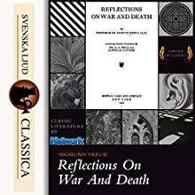 Reflections on War and Death Audiobook by Sigmund Freud Narrated by D. E. Wittkower