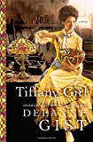 Tiffany Girl: A Novel	 by  Deeanne Gist in stock, buy online here