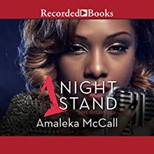 1 Night Stand: Love Sisters Series Audiobook by Amaleka McCall Narrated by Patricia R. Floyd