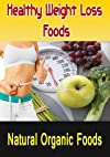 Healthy Weight Loss Foods Pt:1