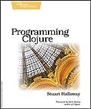 Programming Clojure (Pragmatic Programmers)
