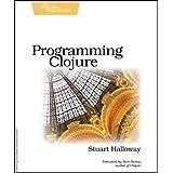 Programming Clojure (Pragmatic Programmers)by Stuart Halloway