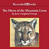 img - for The Moon of the Mountain Lions: The Thirteen Moons Series book / textbook / text book