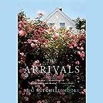 The Arrivals: A Novel | Meg Mitchell Moore