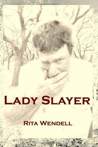 Lady Slayer by Rita Wendell