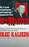 Spymaster: My 32 Years in Intelligence and Espionage Against the West
