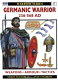 Germanic Warrior AD 236-568 (1855325861) by Simon MacDowall