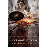 Clockwork Princess (The infernal Devices) ~ Cassandra Clare