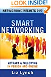 Smart Networking: Attract a Following...