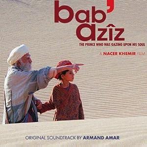 Armand Amar -  Bab` Azîz