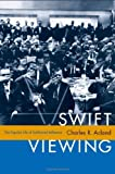 img - for Swift Viewing: The Popular Life of Subliminal Influence book / textbook / text book
