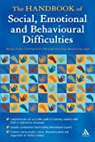 img - for The Handbook of Social, Emotional and Behavioural Difficulties book / textbook / text book