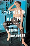 img - for The Men in My Life: A Memoir of Love and Art in 1950s Manhattan book / textbook / text book